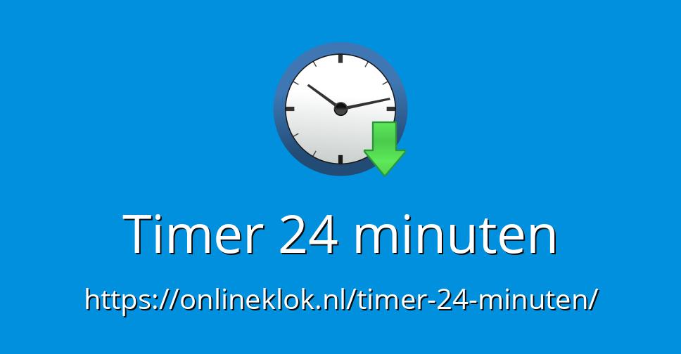 24 Minuten